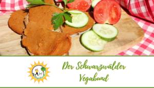 Neues Produkt: der Schwarzwälder Vegabund