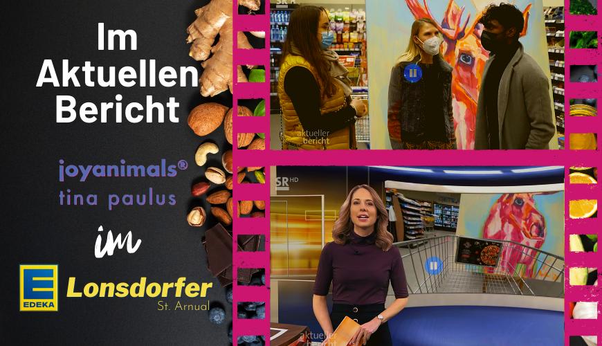Aktueller Bericht: Joyanimals im Edeka Lonsdorfer St. Arnual