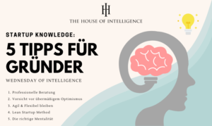 Wednesday of Intelligence – 5 Tipps für Gründer