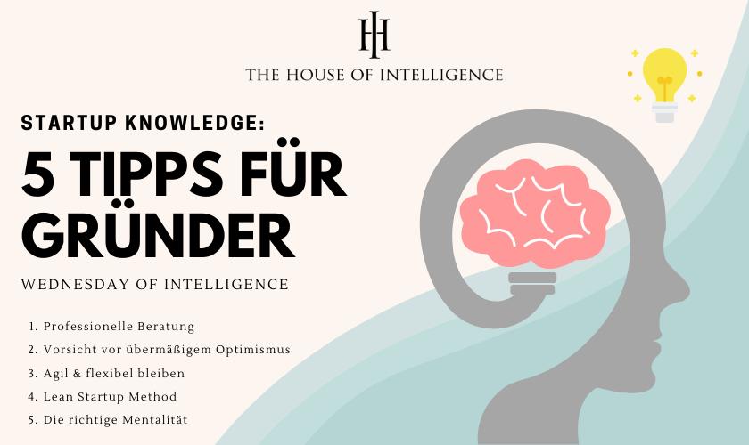 5 Tipps für Gründer - Wednesday of Intelligence
