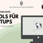 Wednesday of Intelligence – 6 Tools für Startups