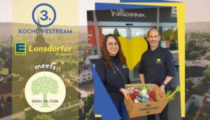 EDEKA Lonsdorfer 2021 dritter Kochlivestream