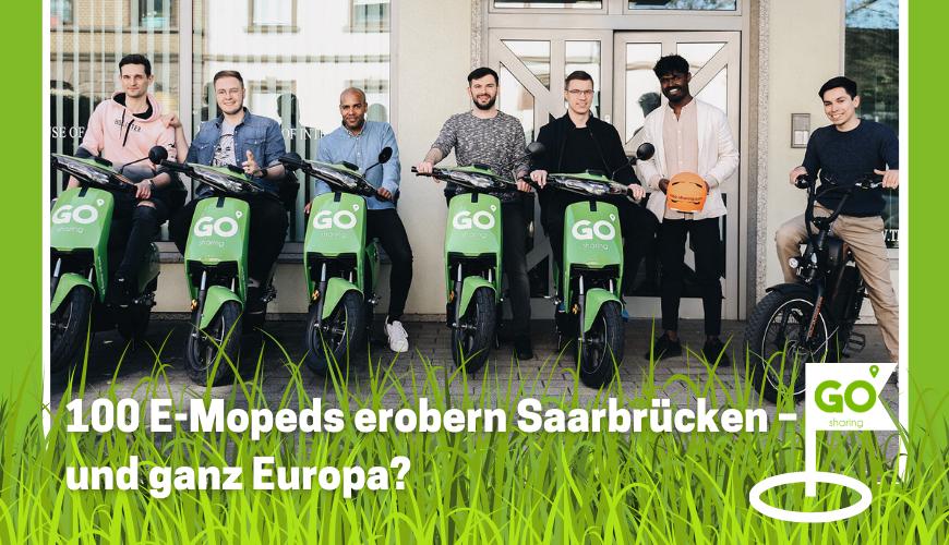 100 E-Mopeds erobern Saarbrücken – und ganz Europa?