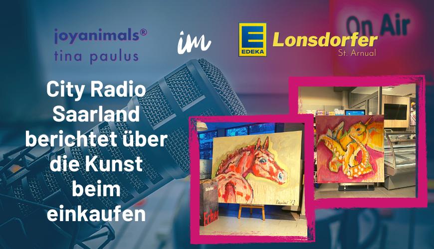 City Radio Saarland Joyanimals bei Edeka Lonsdorfer